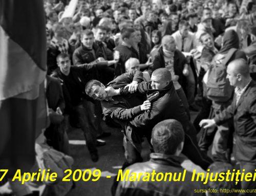 7 APRILIE 2009 – MARATONUL INJUSTIȚIEI!